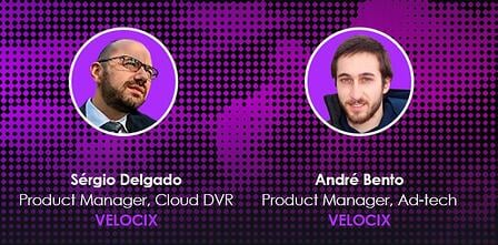 Andre and Sergio - Product Specialists at Velocix